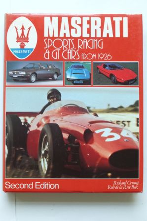 MASERATI SPORTS RACING AND GT CARS FROM 1926 (Crump & Box 1985)